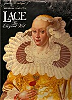 Lace: The Elegant Web by Janine Montupet