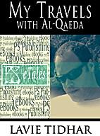 My Travels with Al-Qaeda by Lavie Tidhar