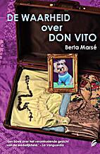 De waarheid over don Vito by Berta…