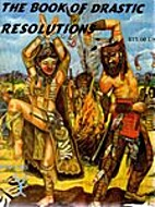 The Book of Drastic Resolutions: Volume Prax…