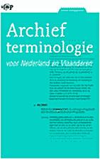 Archiefterminologie voor Nederland en…