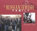 A Russian Jewish Family (Journey Between Two…