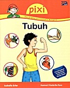 Pixi : Tubuh by Isabelle Erler