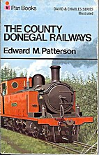 The County Donegal Railways - A History of…