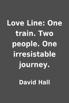 Love Line: One train. Two people. One…