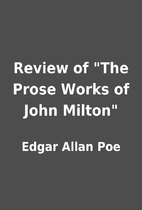 Review of The Prose Works of John Milton…