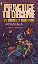 Practice to Deceive by Elizabeth Linington