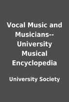 Vocal Music and Musicians--University…