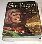 Sir Pagan,: A novel of love and arms by…