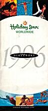 Holiday Inn Worldwide 1996 by Holiday Inns