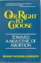 Our Right to Choose: Toward a New Ethic of…