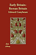Early Britain-Roman Britain by Edward…
