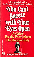 You Can't Sneeze With Your Eyes Open &…