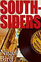 Southsiders by Nigel Bird