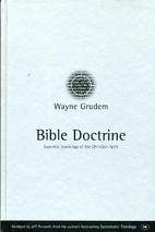 Bible Doctrine by Wayne Grudem