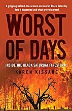 Worst of days by Karen Kissane