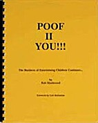 Poof II You!!! The Business of Entertaining…