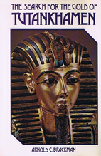 The search for the gold of Tutankhamen by…