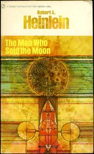 The Man Who Sold the Moon (Vintage Signet…