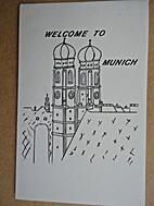Welcome to Munich.