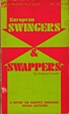 European Swingers & Swappers: A Report on…