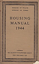 Housing manual, 1944 by Ministry of Health