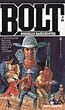 Bordello Backshooter (Bolt) by Cort Martin