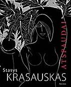 Atspaudai: [albumas] by Stasys Krasauskas