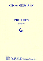 Préludes pour piano by Olivier Messiaen