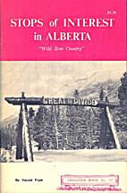 Stops of interest in Alberta : wildrose…