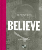 Believe: The Words and Inspiration of…