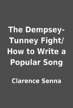 The Dempsey-Tunney Fight/How to Write a…