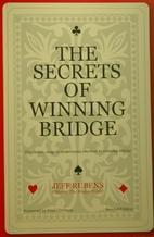 The Secrets of Winning Bridge by Jeff Rubens