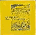 Rio de Janeiro: planos, plantas e…