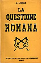 La questione romana by Arturo Carlo Jemolo