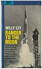 Ranger to the Moon by Willy Ley