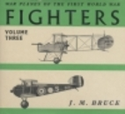 Fighters, Volume 3: Great Britain by J. M.…