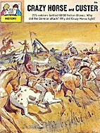 Crazy Horse and Custer by William K. Powers