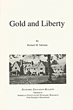 Gold and liberty (Economic education…