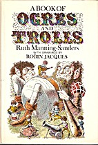 A Book of Ogres and Trolls by Ruth…