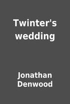 Twinter's wedding by Jonathan Denwood