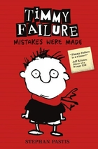 Timmy Failure: Mistakes Were Made by Stephan…