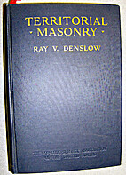 Territorial masonry; the story of…