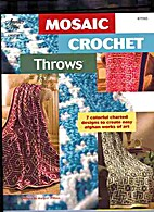 Mosaic Crochet Throws, 7 Charted Designs for…