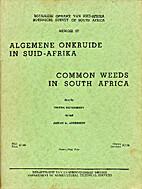 Common Weeds in South Africa = Algemene…