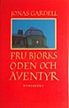Fru Björks öden och äventyr by Jonas…