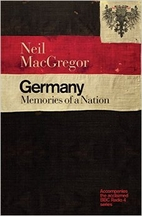 Germany: Memories of a Nation by Neil…