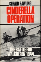 Cinderella Operation: Battle for Walcheren,…
