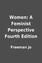 Women: A Feminist Perspective Fourth Edition…