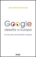 Google and the Myth of Universal Knowledge:…
